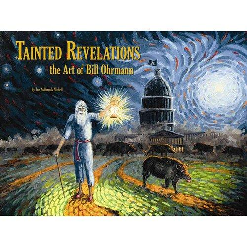 Tainted Revelations: The Art of Bill Orhmann