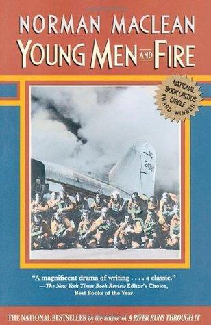 Norman Maclean, Young Men and Fire