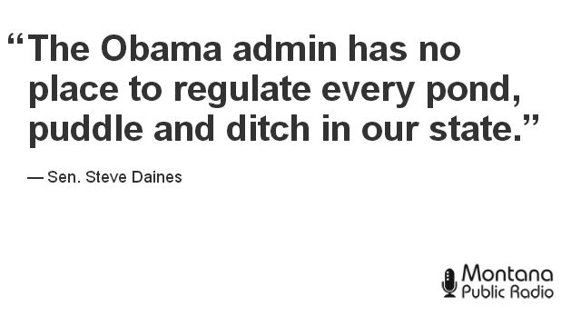 From a Tweet sent by Sen. Steve Daines about the revised federal water pollution rule.