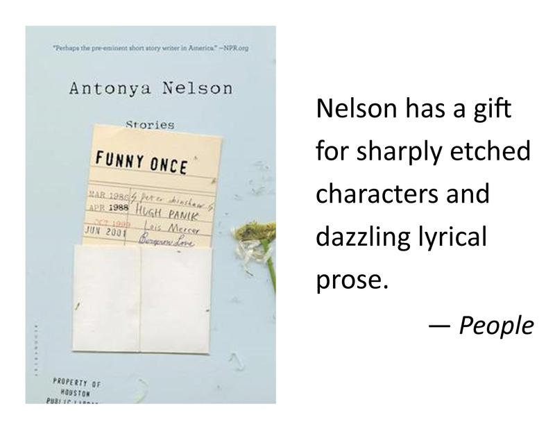 Funny Once, by Antonya Nelson