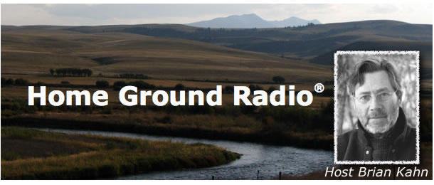 Home Ground Radio with Brian Kahn
