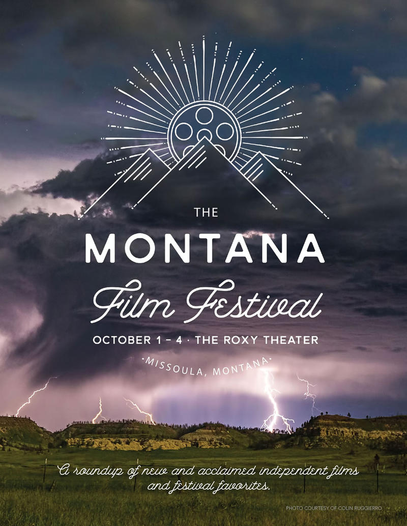 The Montana Film Festival runs from Oct. 1 - 4 at the Roxy Theater in Missoula.