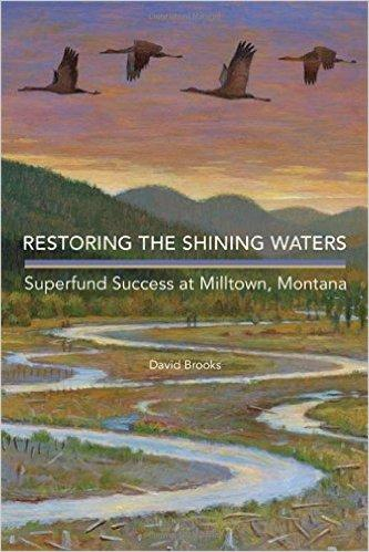 """Restoring the Shining Waters"" chronicles efforts to clean up the Milltown Dam Superfund site in Montana."
