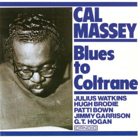 "Cover for ""Blues to Coltrane"" by Cal Massey."