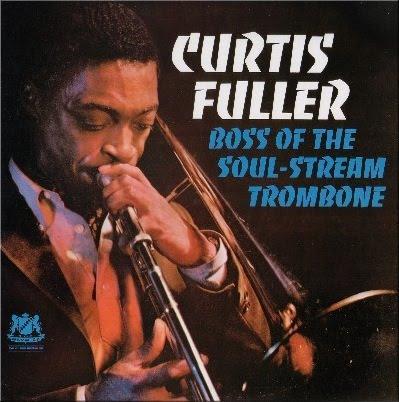 """Curtis Fuller, """"Boss of the Soul-Stream Trombone"""""""