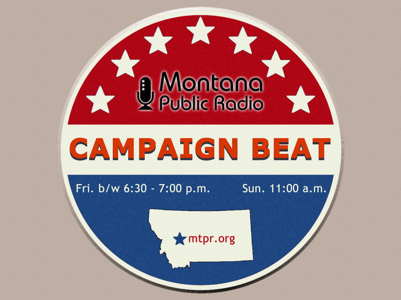 """Campaign Beat"" MTPR's weekly political analysis program."