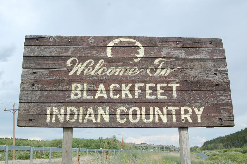 "Sign saying ""Welcome to Blackfeet Indian Country."""