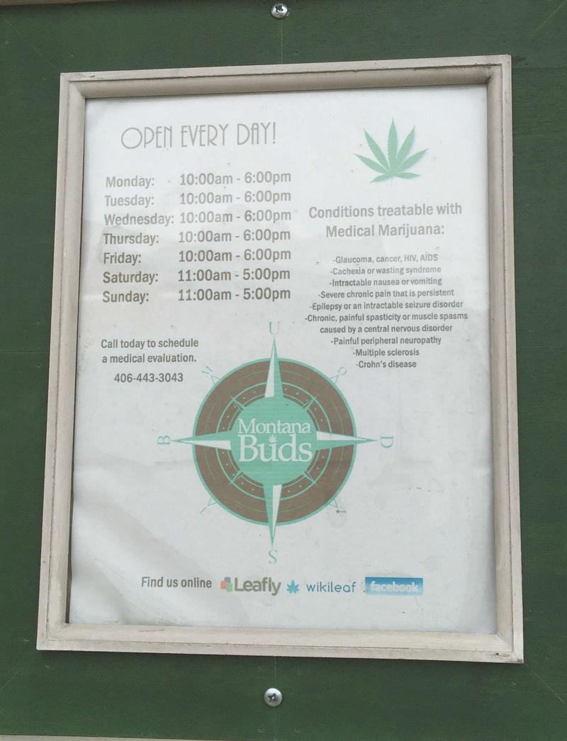 A Montana Buds medical marijuana sign.