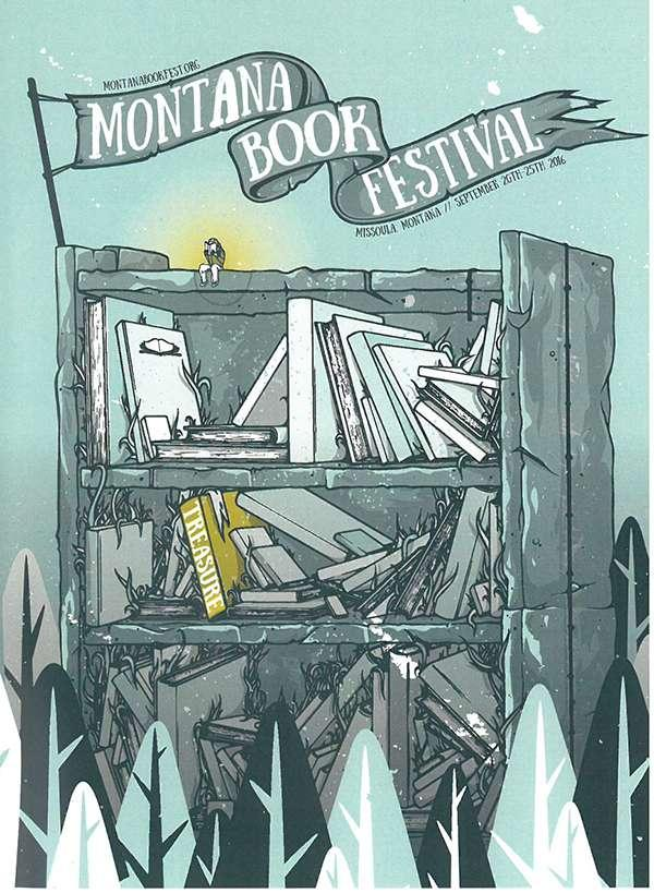The Montana Book Festival runs from September 20 - 25 in Missoula.