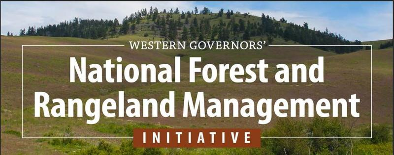 Western Governors' Association Forest and Rangeland Management workshop.