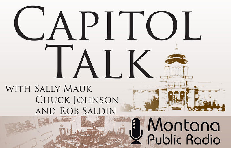 """Capitol Talk"" is MTPR's weekly legislative news and analysis program. MTPR Senior News Analyst Sally Mauk is joined by veteran Capitol Reporter Chuck Johnson of the Bozeman Daily Chronicle and UM Political Science Professor Rob Saldin."
