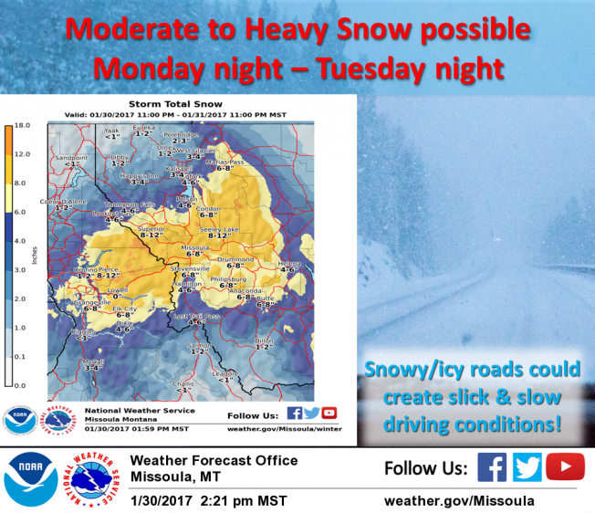 Starting Monday night, a weather system will bring periods of moderate to heavy snow across western Montana and central Idaho.