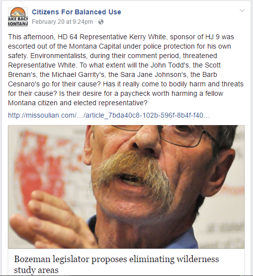 Screen capture of a Facebook post saved on the morning 02/23/17. The post from Citizens for Balanced use claims its founder, Montana Rep. Kerry White was threatened during a legislative hearing on Wilderness Study Areas. The post has since been deleted.