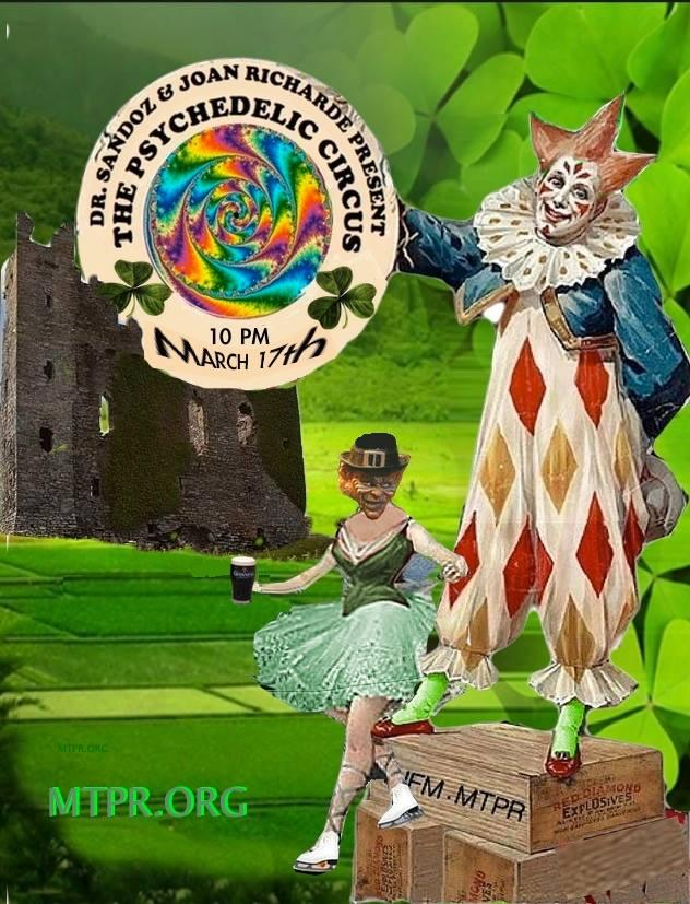 The Psychedelic Circus returns to the airwaves St. Patrick's Day with a pot of green gold found at the far end of rainbow.