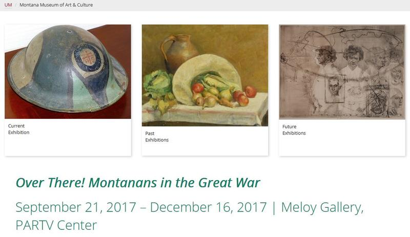 """Over There! Montanans in the Great War"" will be exhibited through December 16, 2017 at the Meloy Gallery, PARTV Center on the UM campus in Missoula."