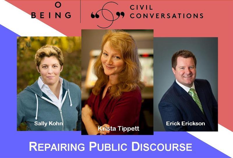 Sally Kohn, Krista Tippett, Erick Erickson.