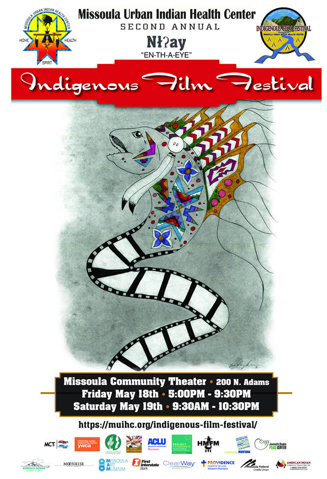 The second annual Indigenous Film Festival will begin at 5:30 pm. Friday, May 18 at the Missoula Community Theater.