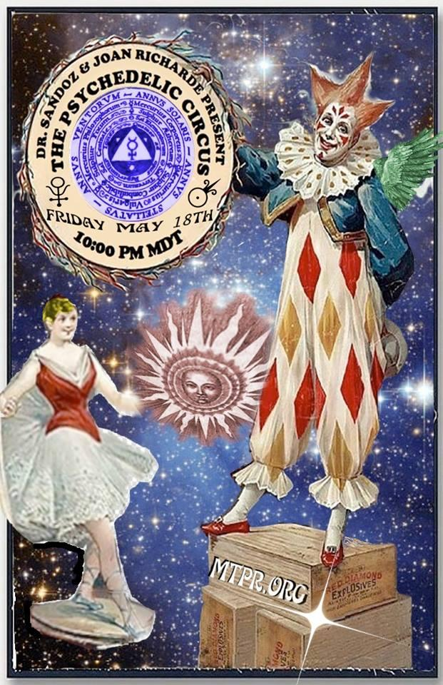 Join us for this month's Psychedelic Circus. May 18, 10 p.m. to midnight, on your radio or online on Montana Public Radio.
