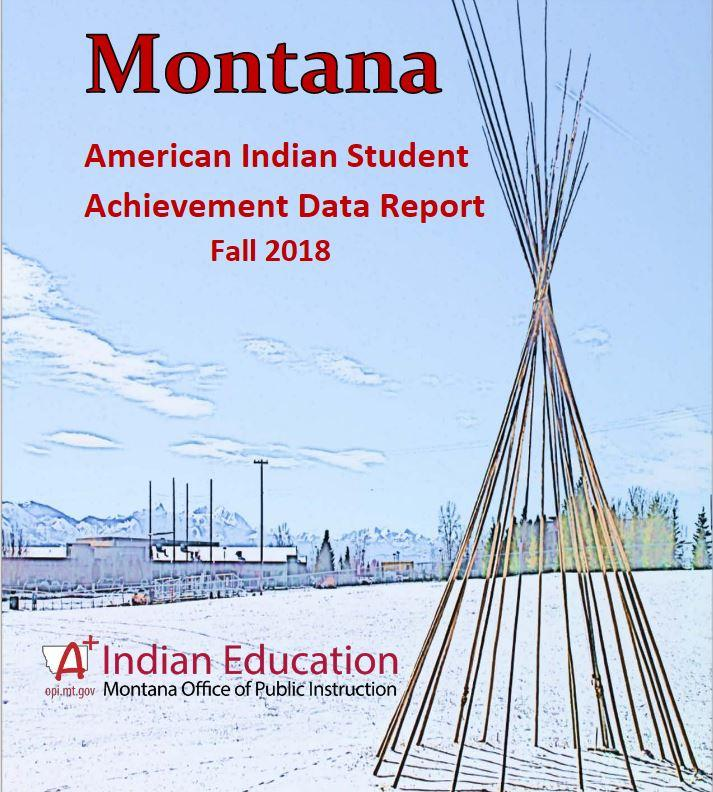 Montana American Indian Student Acheivement Data Report.