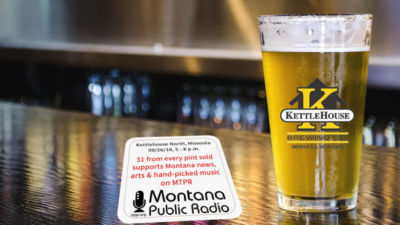During KettleHouse Community UNite, 9/26/18, $1 from every beer sold will go to support Montana Public Radio.