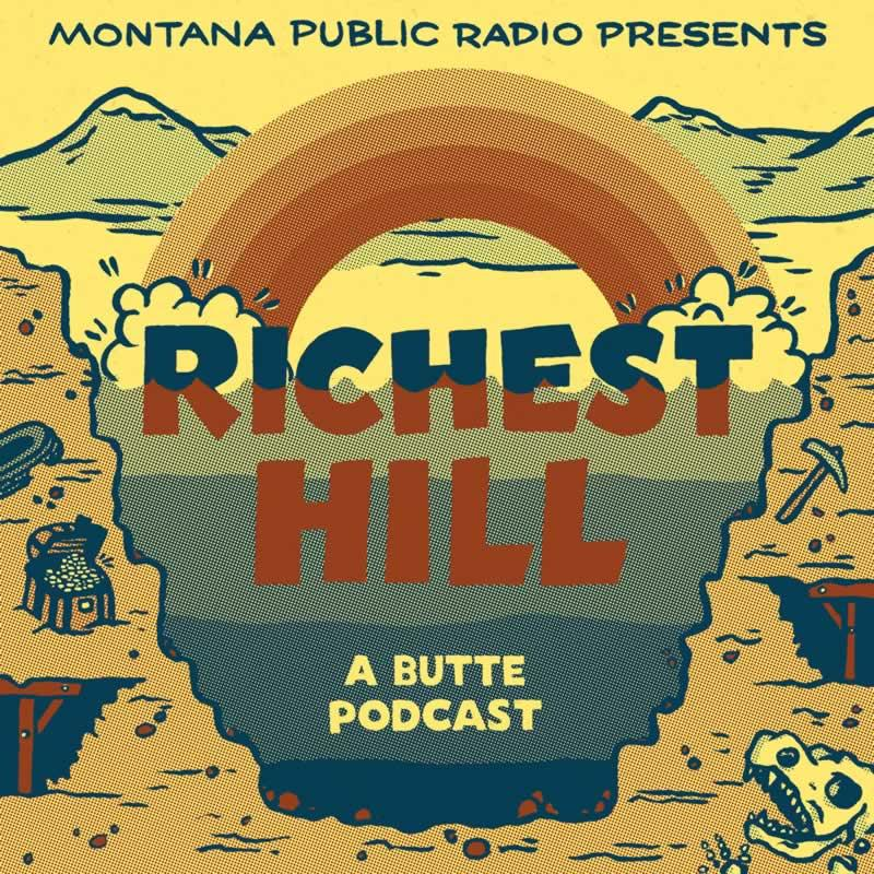Richest Hill: exploring the past, present and future of one of America's largest Superfund sites in Butte, MT