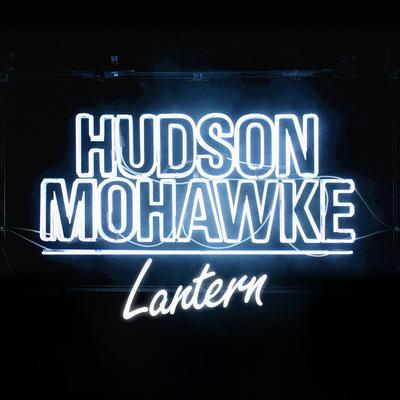 HudsonMohawke_Lantern
