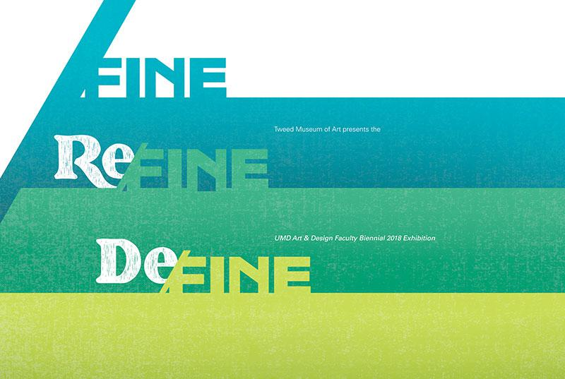 Fine/ (Re) fine. (De) fine through August 5th at the Tweed