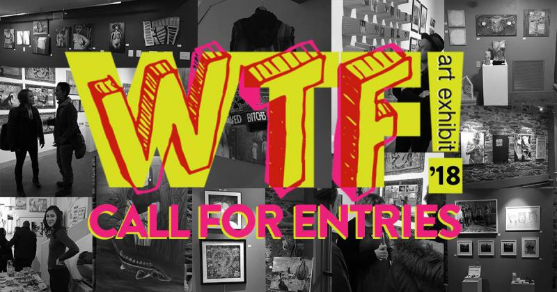 Back by popular demand, WTF is looking for submissions for this year's show