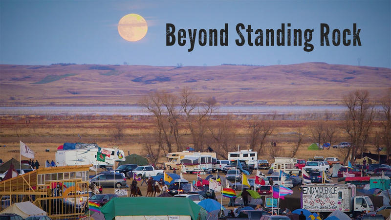 Beyond Standing Rock Documentary