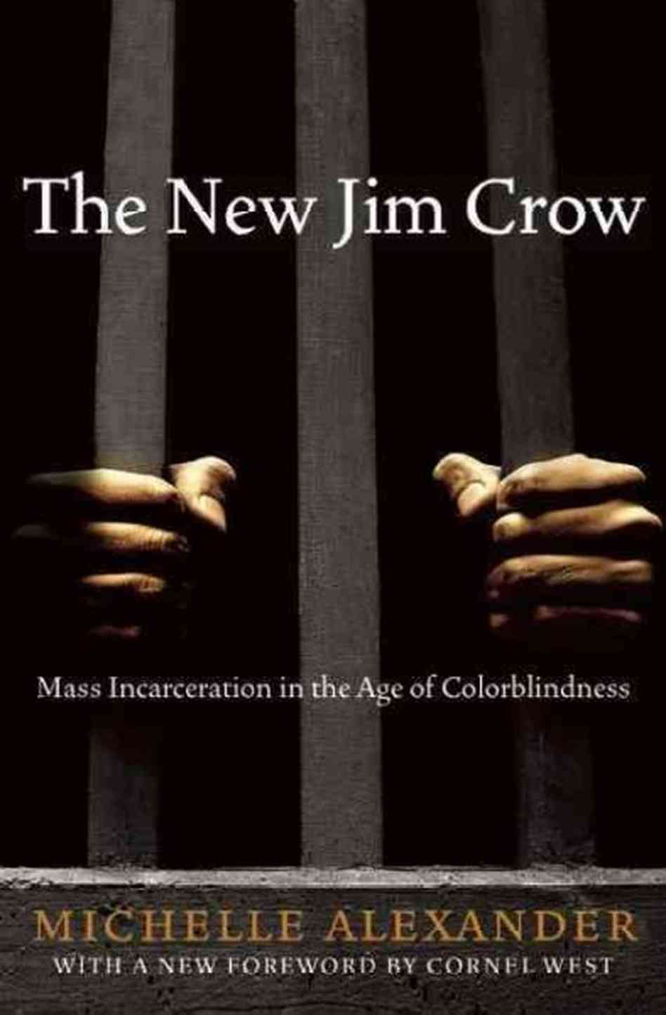 a review of the new jim crow a book by michelle alexander Buy the new jim crow by michelle alexander from waterstones today   michelle alexander (author) sign in to write a review  publisher: the new  press.