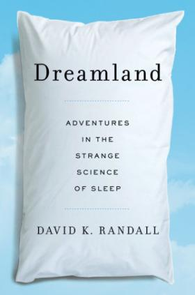 "Cover of ""Dreamland"" by David K. Randall"