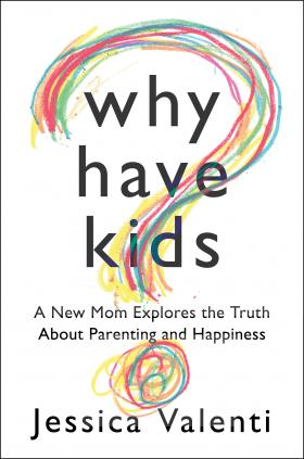 Why Have Kids? book cover