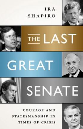 Cover of The Last Great Senate by Ira Shapiro