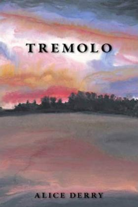 Cover of Alice Derry&#039;s &quot;Tremolo&quot;