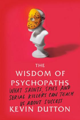 Wisdom of Psychopaths