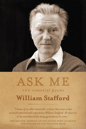 Cover of Ask Me: 100 Essential Poems from William Stafford