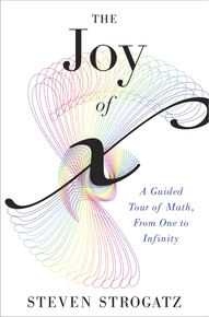 "Cover of Steven Strogatz's book, ""The Joy of X."""