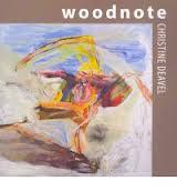 'Woodnote' By Christine Deavel