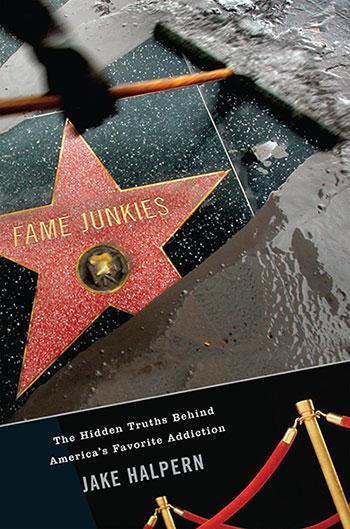 "Cover of ""Fame Junkies"" by Jake Halpern."