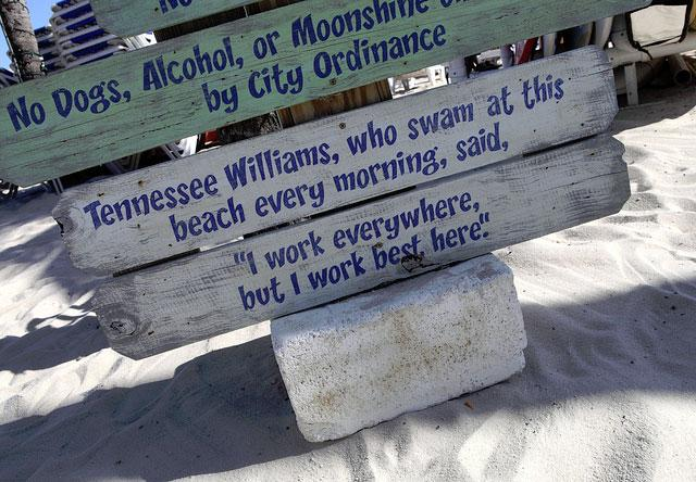 A quote by Tennessee Williams found at the Southernmost Beach in Key West, Florida.
