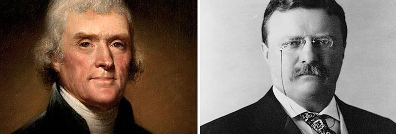 Thomas Jefferson and Theodore Roosevelt