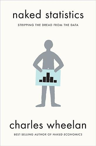 Cover of 'Naked Statistics' by Charles Wheelen.