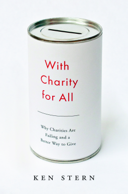 "Cover of ""With Charity for All"" by Ken Stern."