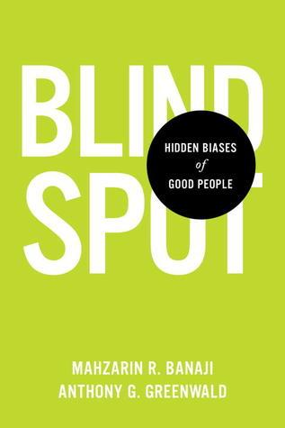 Cover of 'Blind Spot' by Anthony Greenwald