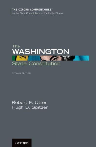 Cover of 'The Washington State Constitution' by Robert Utter and Hugh Spitzer.