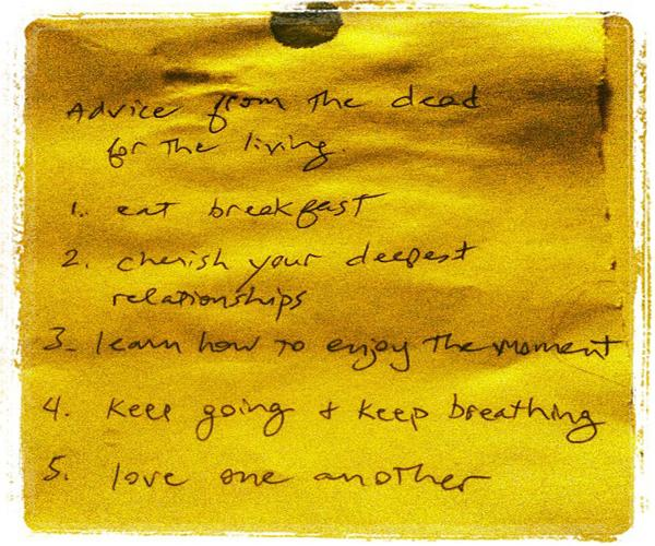 One death dinner activity is writing advice from the dead to the living. On this list, the first suggestion is to eat breakfast.