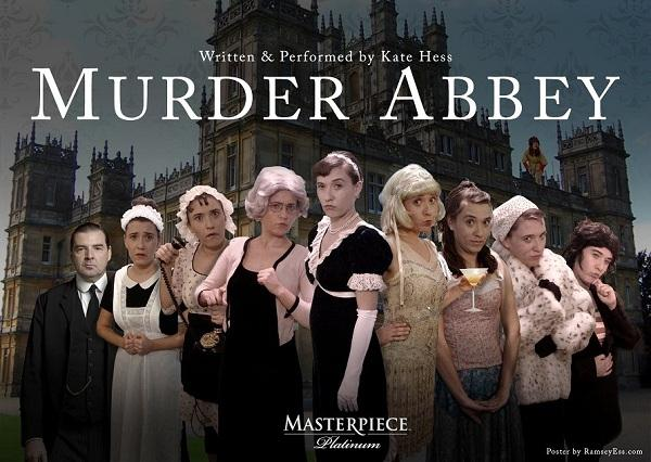 "Kate Hess will perform ""Murder Abbey"" at Annex Theatre, Seattle, May 29 and June 12."