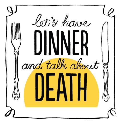 "Michael Hebb's project, ""Let's Have Dinner and Talk About Death."""