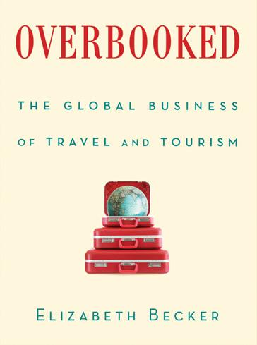 "Elizabeth Becker's book ""Overbooked."""