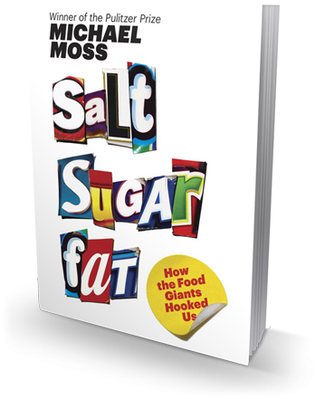 Cover of 'Salt Sugar Fat' by Michael Moss.